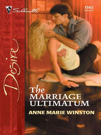 The Marriage Ultimatum ebook by Anne Marie Winston