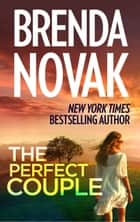 The Perfect Couple ebook by Brenda Novak