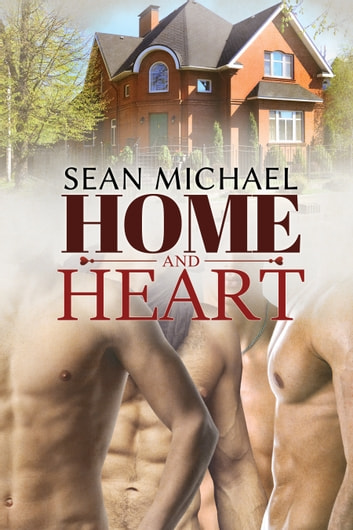 Home and Heart ebook by Sean Michael