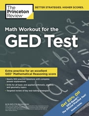 Math Workout for the GED Test ebook by Princeton Review