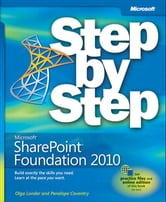 Microsoft SharePoint Foundation 2010 Step by Step ebook by Olga Londer,Penelope Coventry