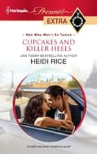 Cupcakes and Killer Heels ebook by Heidi Rice