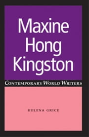 Maxine Hong Kingston ebook by Helena Grice
