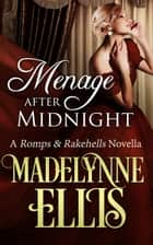 Menage After Midnight ebook by Madelynne Ellis
