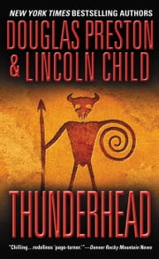 Thunderhead ebook by Douglas Preston,Lincoln Child