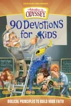 90 Devotions for Kids ebook by AIO Team
