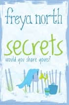 Secrets ebook by Freya North