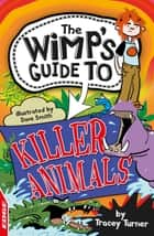 Killer Animals ebook by Tracey Turner, Tracey Turner