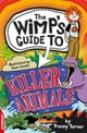 EDGE: The Wimp's Guide to: Killer Animals - EDGE: The Wimp's Guide to: - eKitap yazarı: Tracey Turner,Tracey Turner