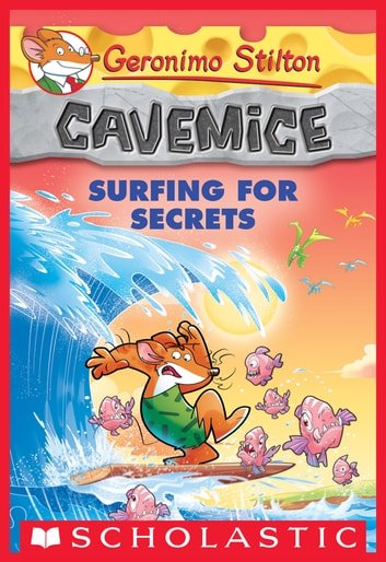 Surfing for secrets geronimo stilton cavemice 8 ebook de geronimo surfing for secrets geronimo stilton cavemice 8 ebook by geronimo stilton fandeluxe Gallery