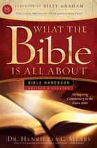 What the Bible Is All About KJV - Bible Handbook ebook by Dr. Henrietta C. Mears