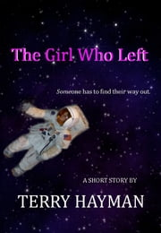 The Girl Who Left ebook by Kobo.Web.Store.Products.Fields.ContributorFieldViewModel