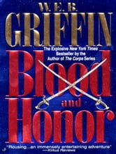 Blood and Honor ebook by W.E.B. Griffin