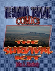The Survival Kit ebook by John A. Heatherly