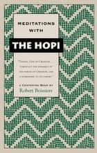 Meditations with the Hopi ebook by Robert Boissiere