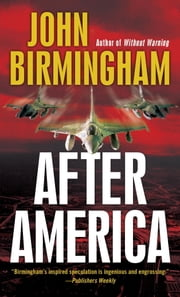 After America ebook by John Birmingham