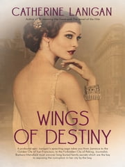 Wings of Destiny ebook by Catherine Lanigan