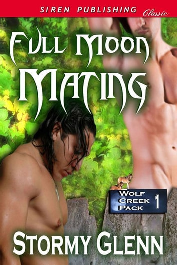 Full Moon Mating ebook by Stormy Glenn