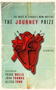 The Journey Prize Stories 22 - The Best of Canada's Writers ebook by Various