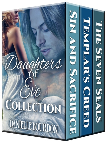 The Daughters of Eve Collection ebook by Danielle Bourdon