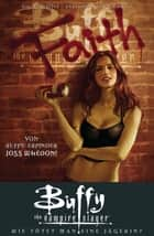 Buffy The Vampire Slayer, Staffel 8, Band 2 - Wie tötet man eine Jägerin? ebook by Joss Whedon, Georges Jeanty