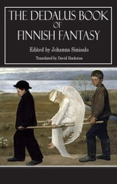 The Dedalus Book of Finnish Fantasy ebook by Johanna Sinisalo