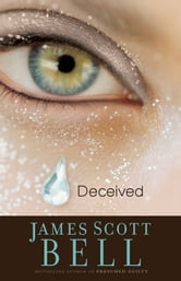 Deceived ebook by James Scott Bell