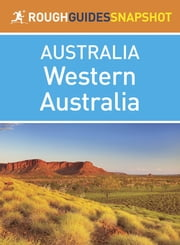 Rough Guides Snapshots Australia: Western Australia ebook by Kobo.Web.Store.Products.Fields.ContributorFieldViewModel