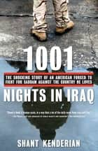 1001 Nights in Iraq ebook by Shant Kenderian