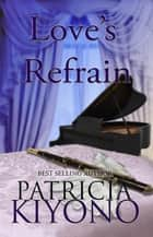 Love's Refrain - The Partridge Christmas Series, #2.5 ebook by