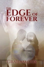 The Edge of Forever ebook by Graham Cox