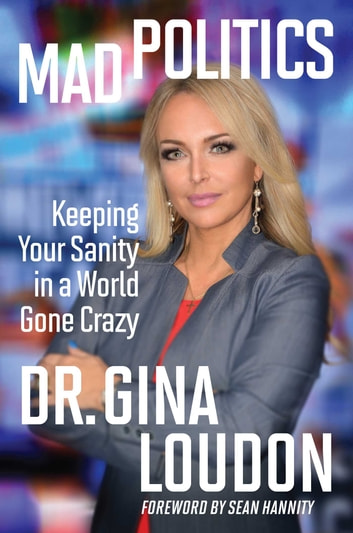 Mad Politics ebook by Gina Loudon