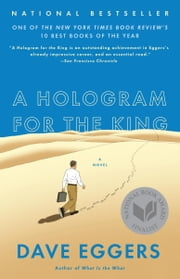 A Hologram for the King ebook by Dave Eggers