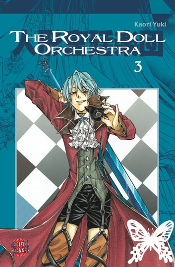 The Royal Doll Orchestra, Band 3 ebook by Kaori Yuki
