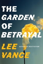 The Garden of Betrayal ebook by Lee Vance