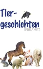 Tiergeschichten ebook by Daniela Noitz
