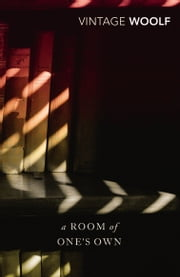 A Room Of One's Own And Three Guineas ebook by Virginia Woolf