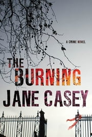 The Burning ebook by Jane Casey