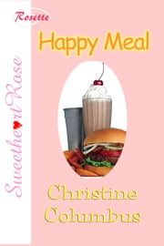Happy Meal ebook by Christine Columbus
