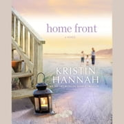 Home Front - A Novel audiobook by Kristin Hannah