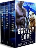 Grizzly Cove 4-6 Box Set ebook by