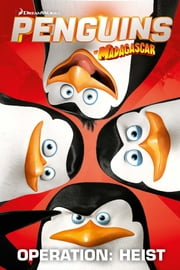 Penguins of Madagascar Vol. 2 ebook by Jim Campbell,Cavan Scott,Egle Bartolini,Lucas Ferreyra