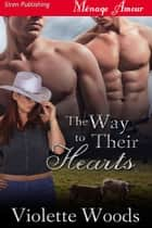 The Way to Their Hearts ebook by Violette Woods