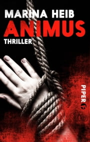 Animus - Thriller ebook by Marina Heib