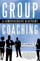 Group Coaching ebook by Ginger Cockerham, MCC
