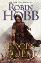 Fool's Quest ebook by Robin Hobb