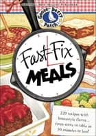 Fast-Fix Meals ebook by Gooseberry Patch