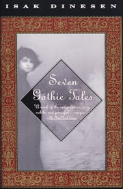 Seven Gothic Tales ebook by Kobo.Web.Store.Products.Fields.ContributorFieldViewModel