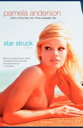 Star Struck - A Novel ebook by Pamela Anderson