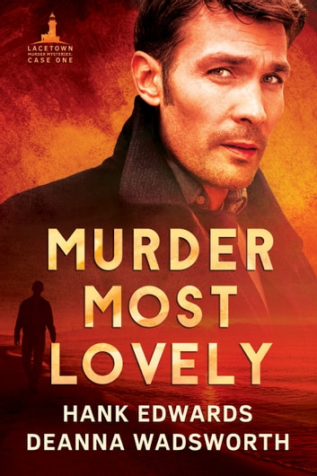 Murder Most Lovely ebook by Hank Edwards,Deanna Wadsworth